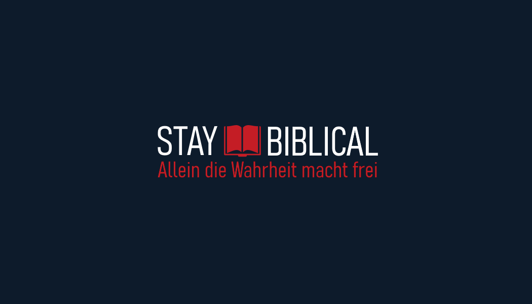 Stay Biblical | Allein die Wahrheit macht frei